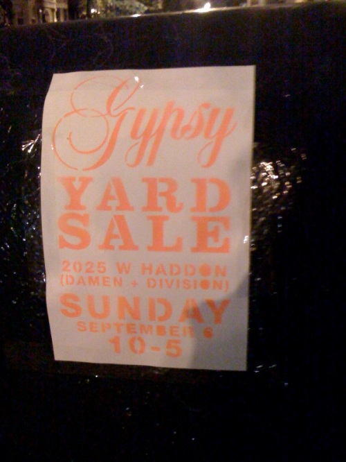Some use elaborate, artistic spray painted flyers. I saw many flyers for this particular yard sale, each more colorful and elaborate than the next.